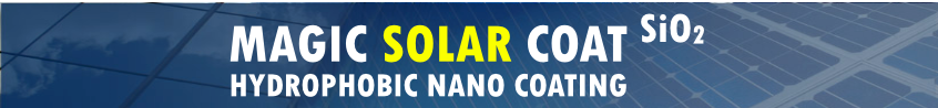 Magic Solar Coat SiO2 - hydrophobic nano coating for PV solar panels