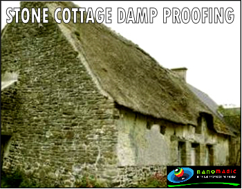 NanoMagic Stone Cottage damp proofing